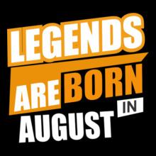 LEGENDS-BORN-IN-August T-Shirt
