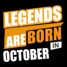 LEGENDS-BORN-IN-October.. T-Shirt