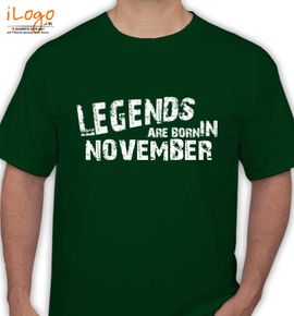 LEGENDS-BORN-IN-November-.. - T-Shirt