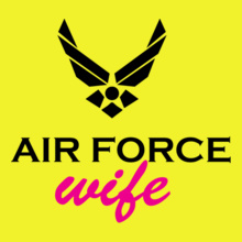 air-force-wife. T-Shirt