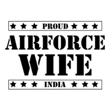 Air Force Wife proud-indian. T-Shirt