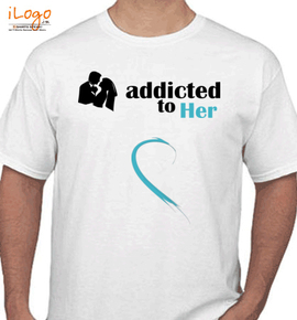 addicted to her - T-Shirt