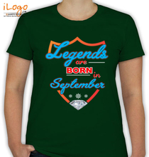 Legends are Born in September september T-Shirt