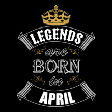 836c60b9 Legends are Born in April t-shirts for Men and Women [Editable Designs]