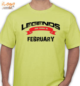 Legends are born in february - T-Shirt