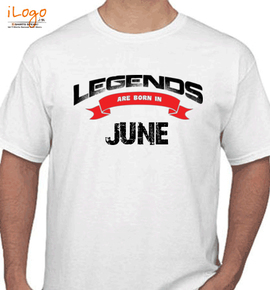 Legends are born in june%B - T-Shirt