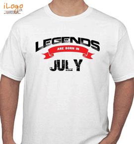Legends are born in july%B - T-Shirt