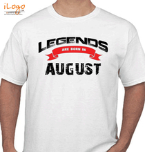 Legends are Born in August Legends-are-born-in-august%B T-Shirt
