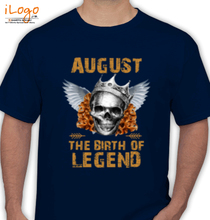 Legends are Born in August LEGENDS-BORN-IN-AUGUST-.-. T-Shirt
