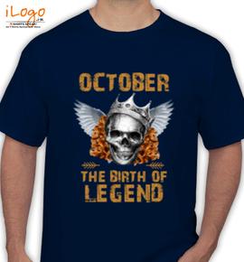 LEGENDS BORN IN OCTOBER . . - T-Shirt