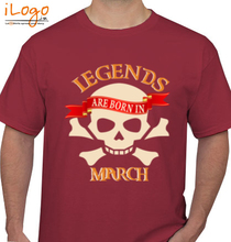Legends are Born in March LEGENDS-BORN-IN-march. T-Shirt