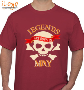 LEGENDS BORN IN may. . - T-Shirt