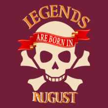 Legends are Born in August LEGENDS-BORN-IN-August.-. T-Shirt