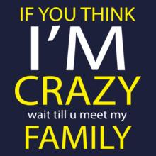 crazy-family T-Shirt