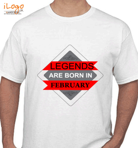 LEGENDS BORN IN FEBRUARY.. . - T-Shirt