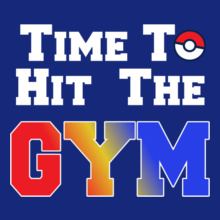 Pokemon Go time-to-gym T-Shirt