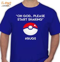 Pokemon Go %bug T-Shirt