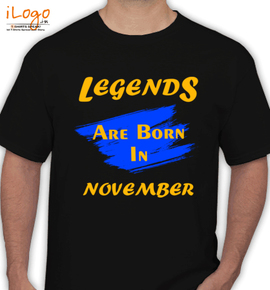 Legends-are-born-in-November%B - T-Shirt