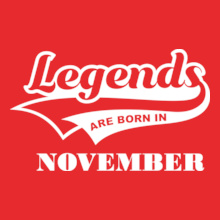 Legends are Born in November Legends-are-born-in-November.. T-Shirt