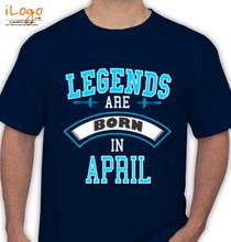Legends are Born in April LEGENDS-BORN-IN-APRIL.-.-. T-Shirt