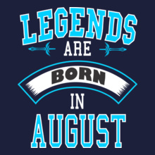Legends are Born in August LEGENDS-BORN-IN-AUGUST.-.-. T-Shirt