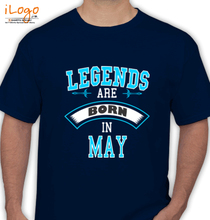 Legends are Born in May LEGENDS-BORN-IN-MAY.-.-. T-Shirt
