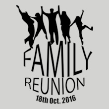 Family Reunion family-reunion-withr-a-group T-Shirt