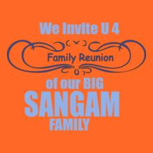Family Reunion SANGAM-FAMILY T-Shirt