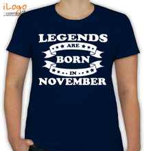 Birthday legends-are-born-in-November T-Shirt