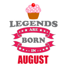 Legends-are-born-in-August. T-Shirt