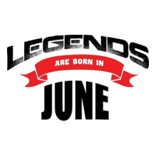 LEGENDS-ARE-BORN-IN-JUNE T-Shirt