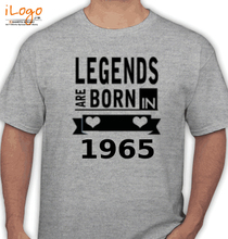 Legends are Born in 1965 Legends-are-born-in-. T-Shirt