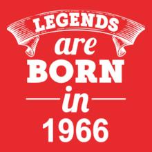 Legends are Born in 1966 Legends-are-born-in-%F T-Shirt