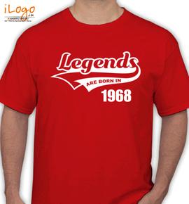 Legends are born  - T-Shirt