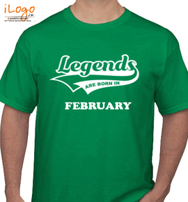 Legends are born in february%B - T-Shirt