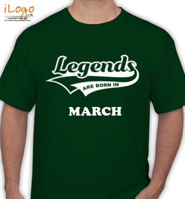 Legends are born in march - T-Shirt