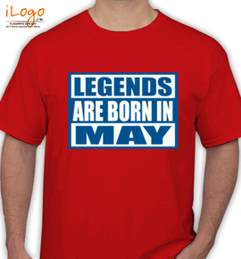 Legends are born in may... - T-Shirt