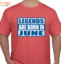 Legends are Born in June Legends-are-born-in-june%C%C T-Shirt