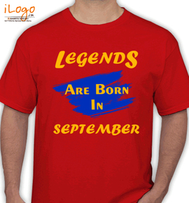 Legends are born in september%C%C - T-Shirt