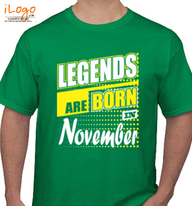 Legends-are-born-in-November.. - T-Shirt