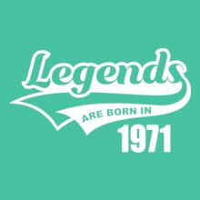 Legends are Born in 1971 Legends-are-born-in- T-Shirt