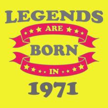 Legends are Born in 1971 Legends-are-born-. T-Shirt