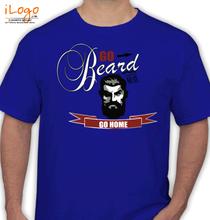 Beard go-beard T-Shirt