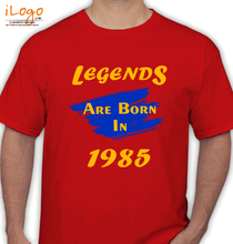 Legends are Born in 1985 T-Shirts