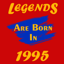 Legends are Born in 1995 Legends-are-born- T-Shirt