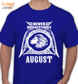 LEGENDS BORN IN AUGUST. ... - T-Shirt