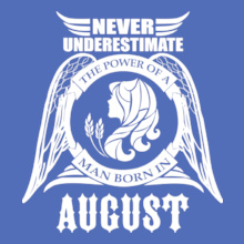 Legends are Born in August LEGENDS-BORN-IN-AUGUST...-. T-Shirt