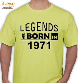 Legends are born in %C. - T-Shirt