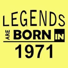 Legends are Born in 1971 Legends-are-born-in-%C. T-Shirt