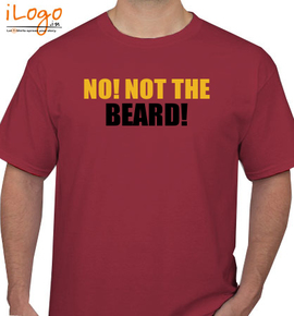 not-the-beard - T-Shirt
